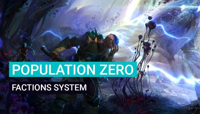 Population Zero Devs Introduce the Faction System - MMORPG.com